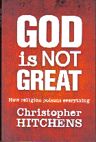 God is not Great; Christopher HITCHENS