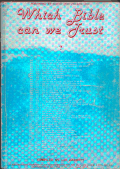 Which Bible Can we Trust, Les GARRETT 20.8kb